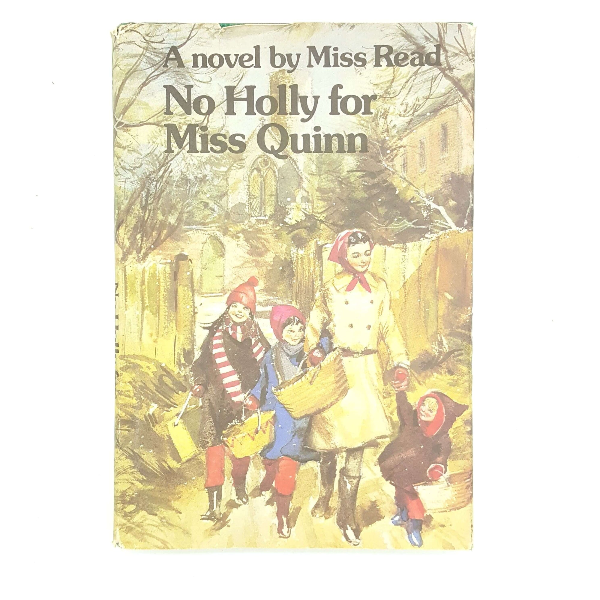 No Holly for Miss Quinn by Miss Read Country House Library