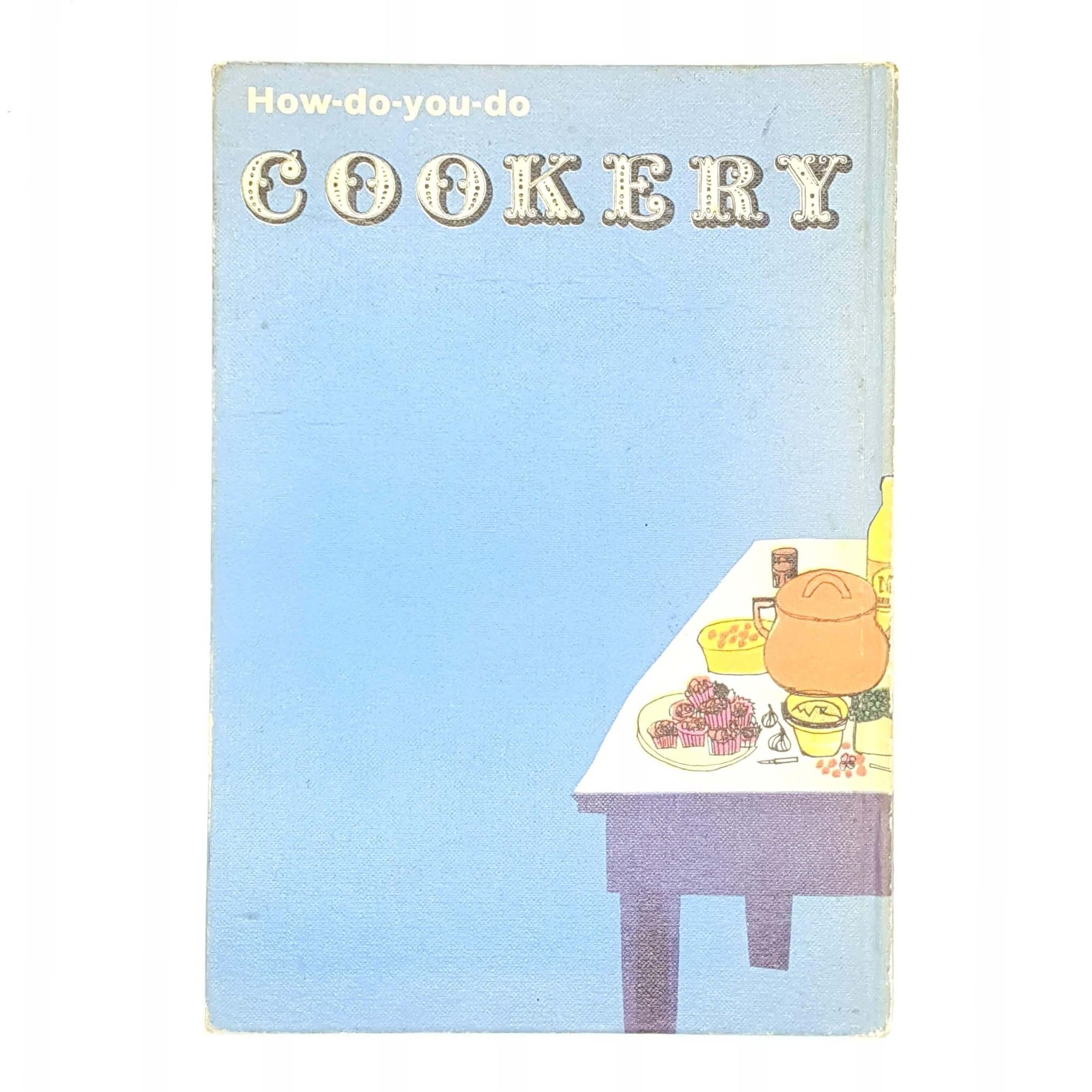 How-Do-You-Do Cookery - Thomas Nelson & Sons c.1965 Country House Library