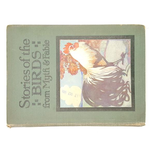 Stories of the Birds from Myth & Fable 1924 Country House Library