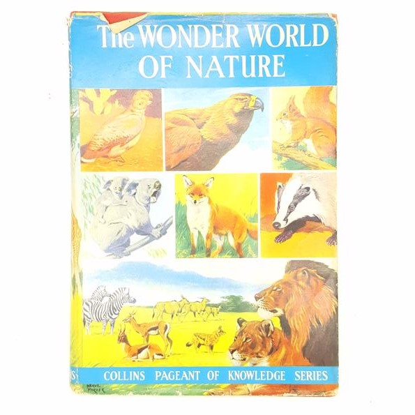 The Wonder World of Nature 1966 Country House Library