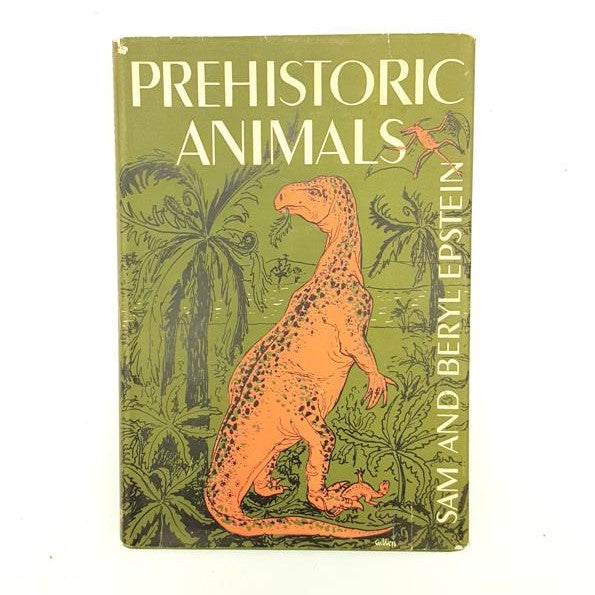 Prehistoric Animals by Sam & Beryl Epstein 1958 Country House Library
