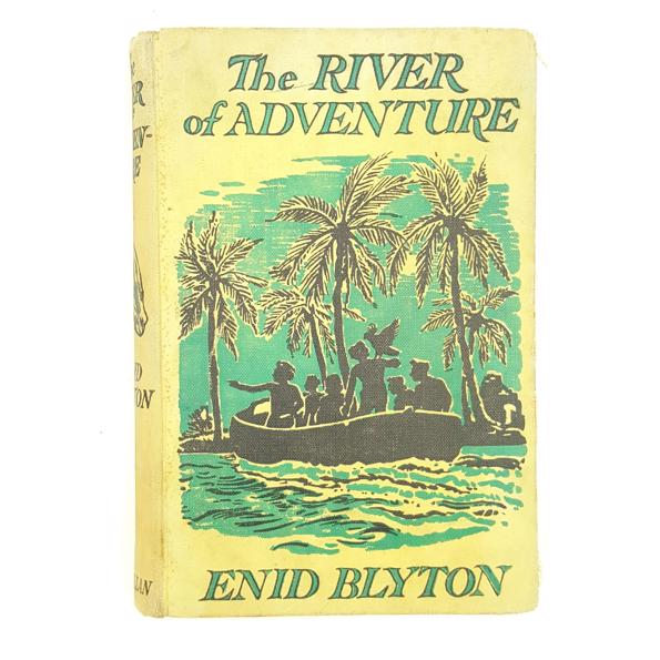 First Edition: Enid Blyton's The River of Adventure 1955 Country House Library