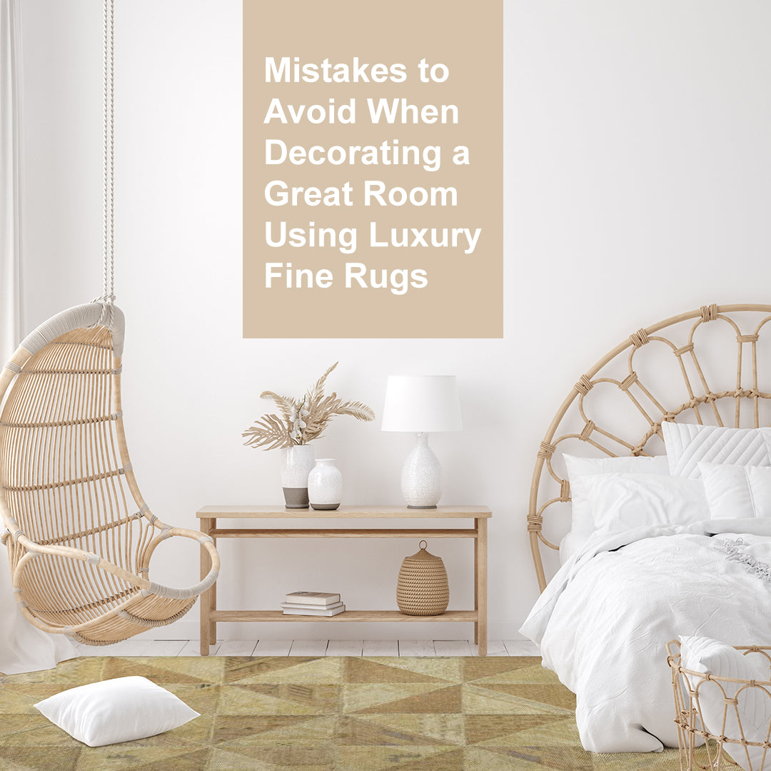 Don'ts While Decorating A Room With Luxury Area Rug