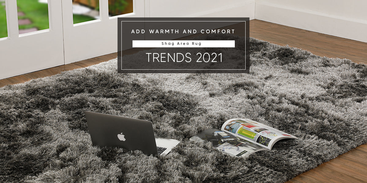 Add Warmth and Comfort – Shag Area Rug Trends 2021