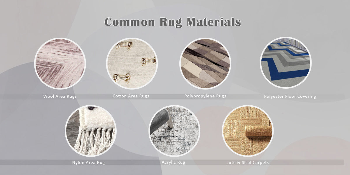 Common Rug Materials