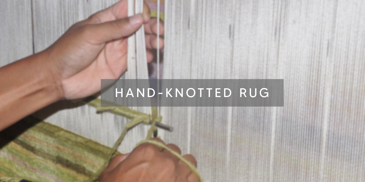 Hand-knotted Rug, Types of Rug Weaving Techniques – MAT Living USA, weaving area rug, hand-woven rugs