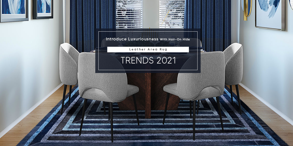 Introduce Luxuriousness with Hair-on hide – Leather Area Rug Trends 2021