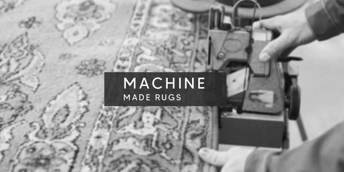 Machine Made Rugs, Types of Rug Weaving Techniques – MAT Living USA, hand-knotted rugs, hand-made rug