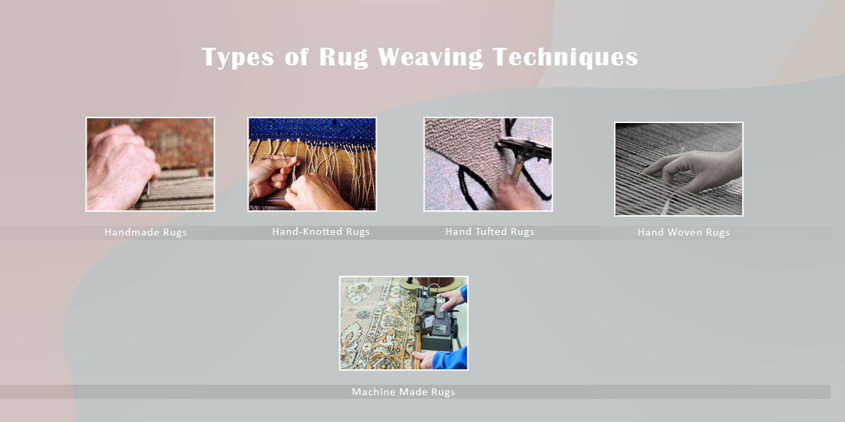 Types of Rug Weaving Techniques
