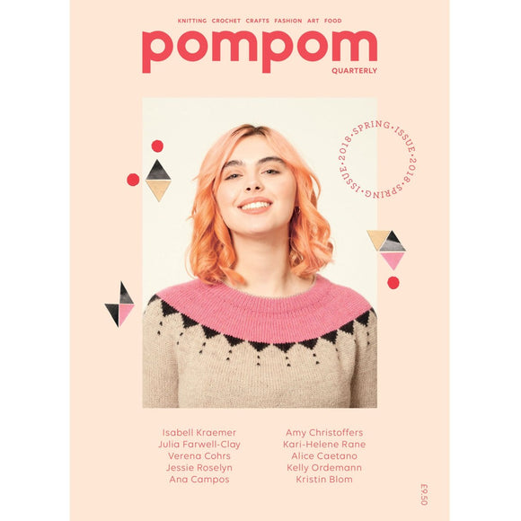 pompom quarterly - Issue 24 - Spring 2018
