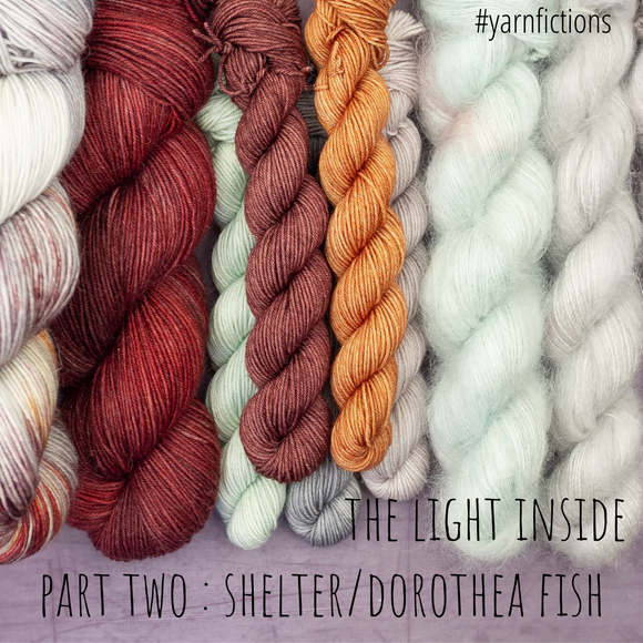 meadowyarn - the light inside : 2 : shelter/dorothea fish