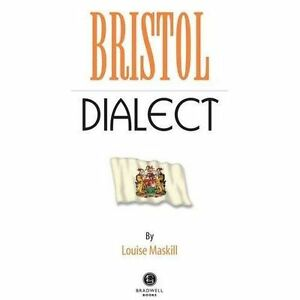 Bristol Dialect - Paperback Book