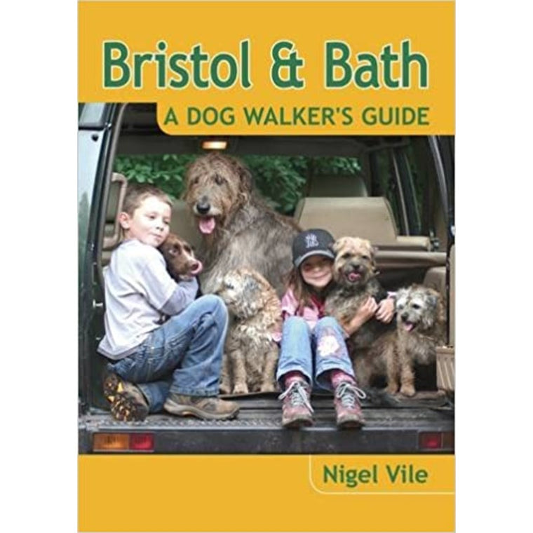 Bristol & Bath: A Dog Walkers Guide