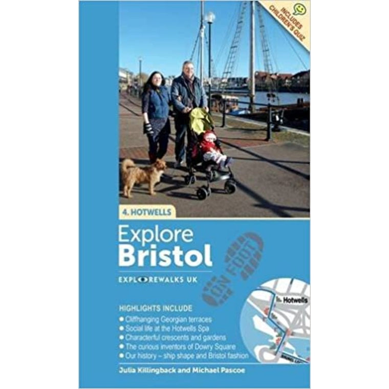 Explore Bristol on Foot: Hotwells