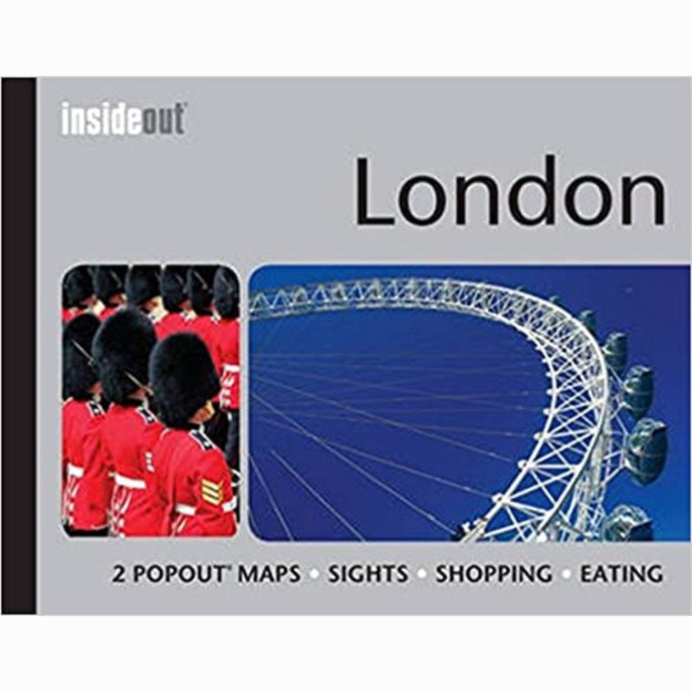 London InsideOut Travel Guide: Pocket Size London Travel Guide with Two Pop-up Maps