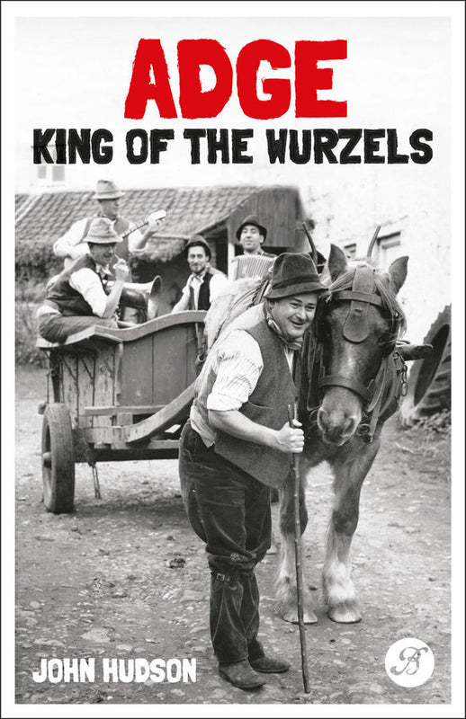 Adge: King of the Wurzels