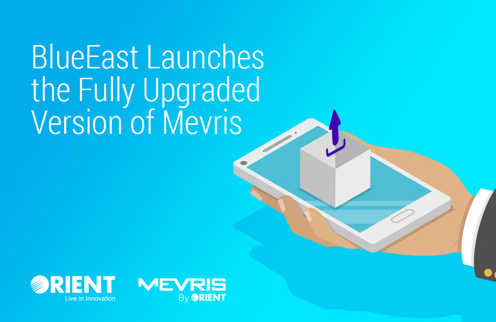 BlueEast Launches the Fully Upgraded Version of Mevris