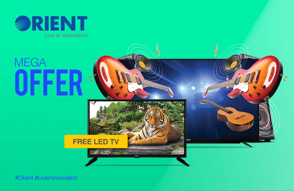 Get a Free LED TV on Every Purchase with Orient's Latest Mega Offer