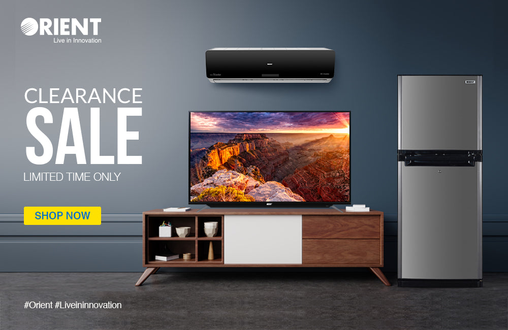 Orient's Clearance Sale Offers Super Discounts on a Vast Range of Home Appliances