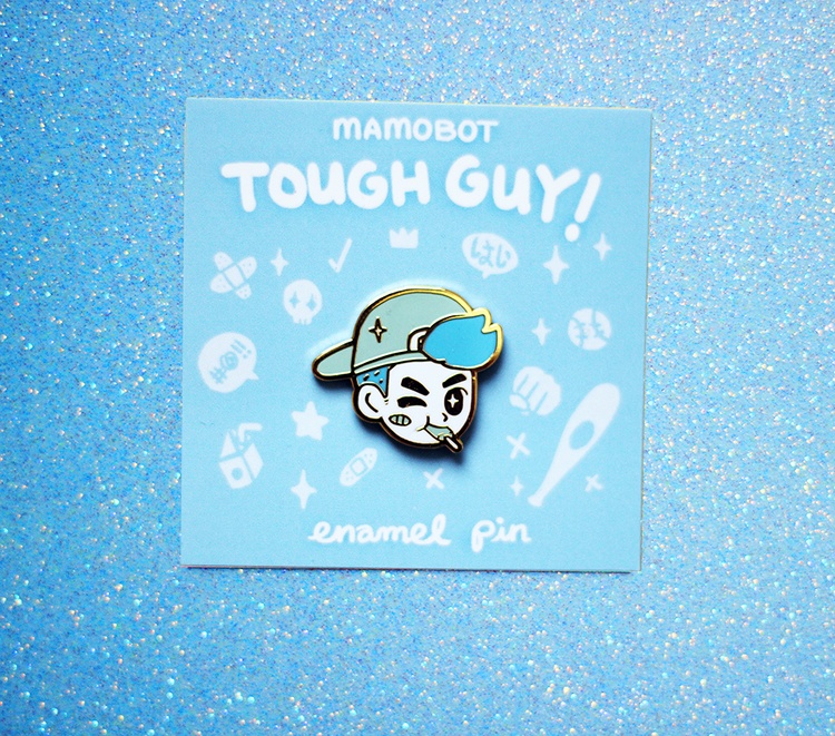 TOUGH GUY! BLUE ENAMEL PIN
