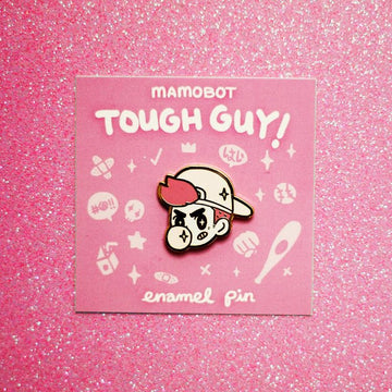 TOUGH GUY! PINK ENAMEL PIN