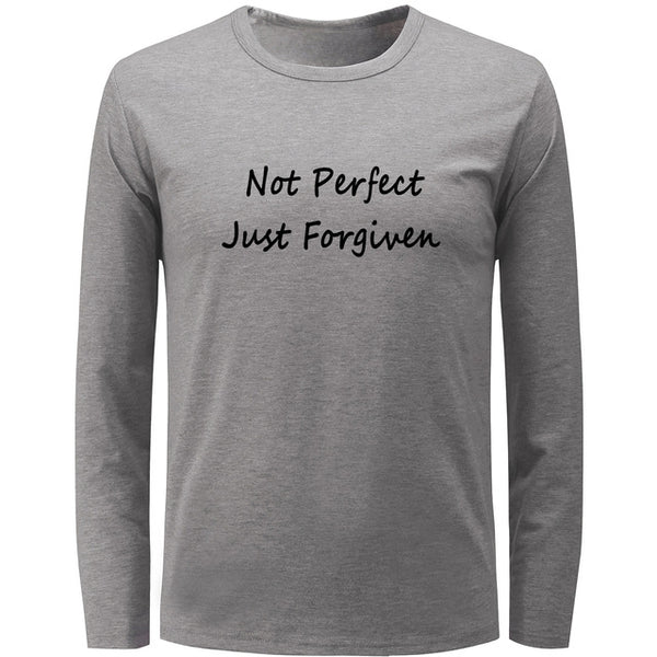 New! Not Perfect Just Forgiven Long Sleeve T Shirt Men's and Women's T-shirt