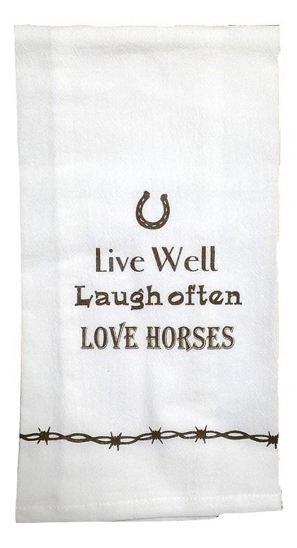 Live Well, Laugh Often, Love Horses Flour Sack Towel