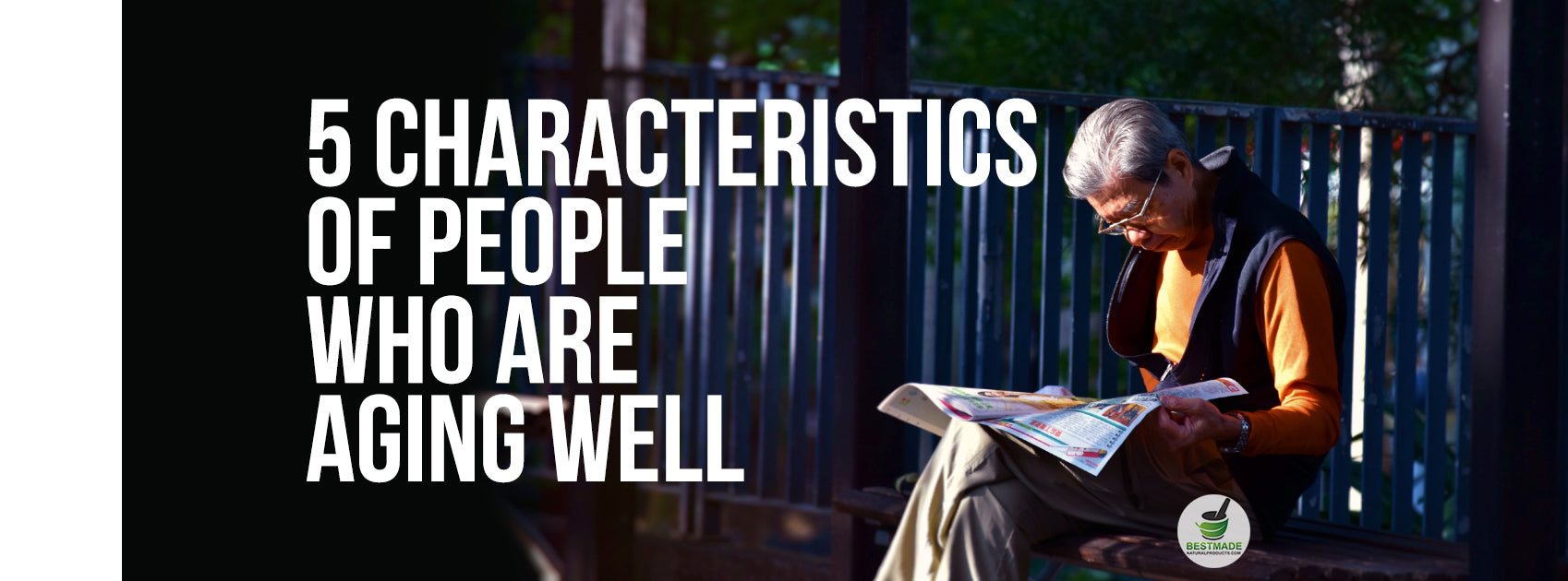 5 Characteristics Of People Who Are Aging Well
