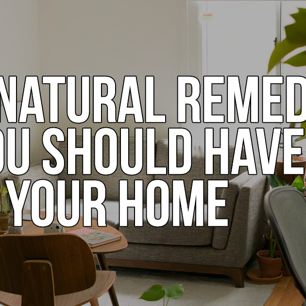 5 Natural remedies you should have in your home.