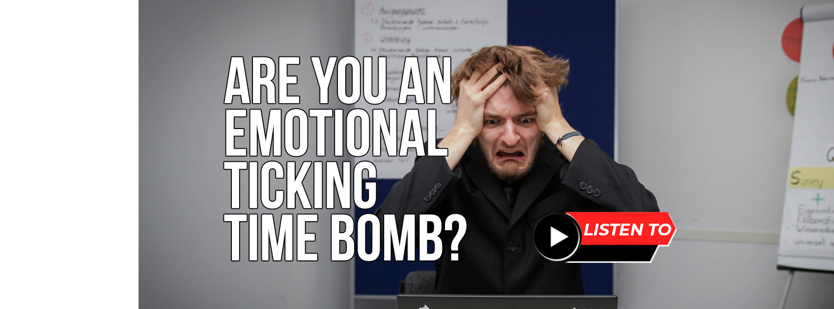 Are You An Emotional Ticking Time Bomb?