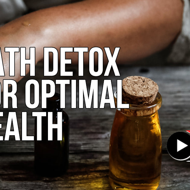 Bath Detox for Optimal Health