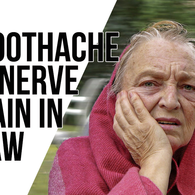 TOOTHACHES, FACIAL NERVE PAIN & JAW PAIN