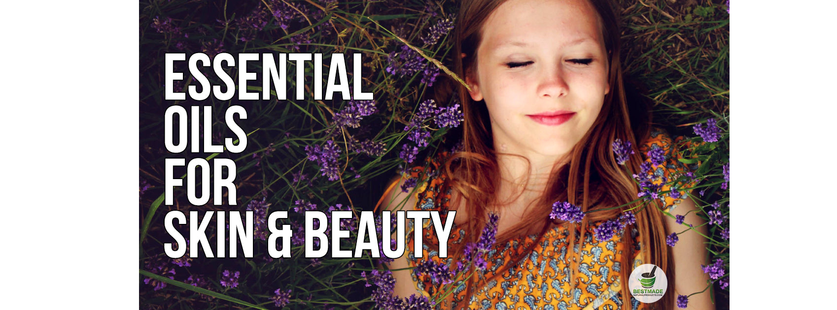 Essential Oils For Skin and Beauty