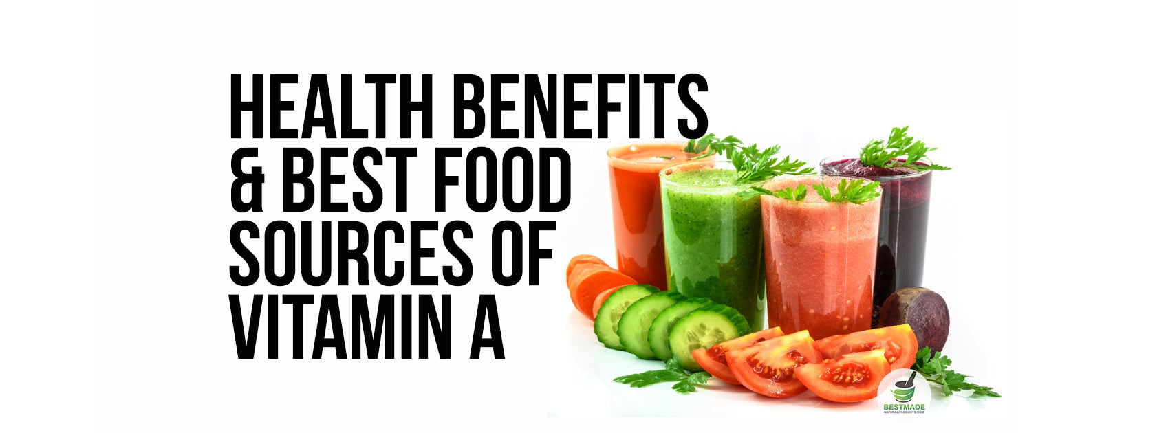 Health Benefits And Best Food Sources Of Vitamin A