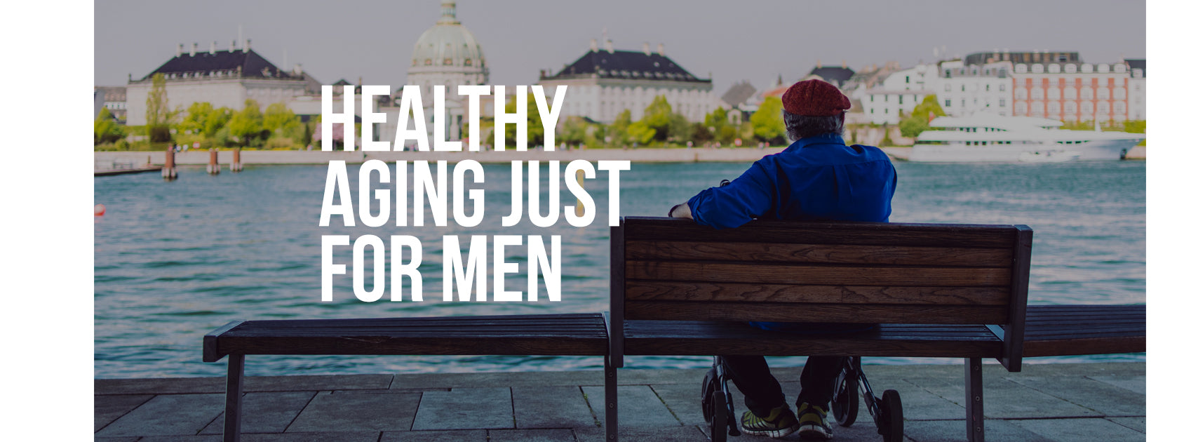 Healthy Aging Just for Men