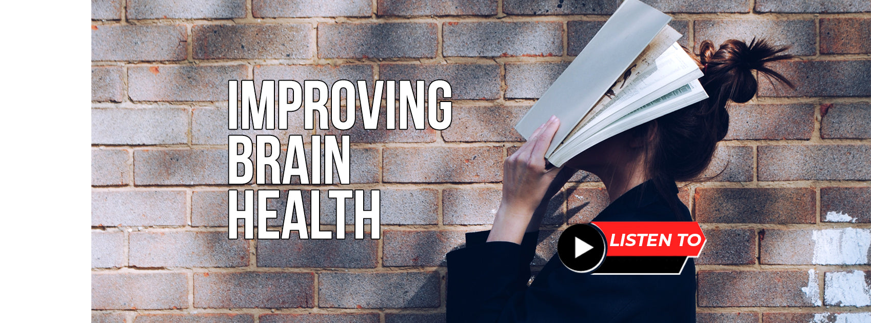 Improving Brain Health