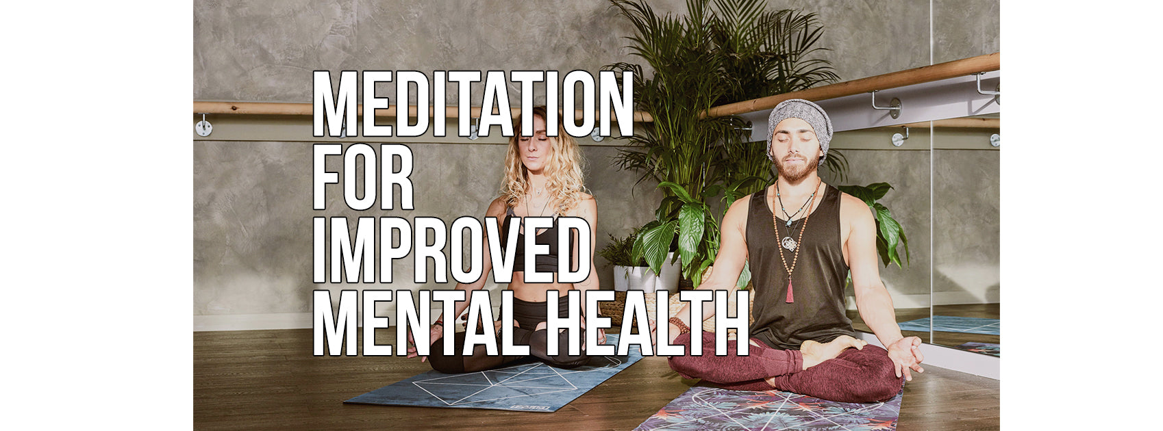 Meditation for Improved Mental Health