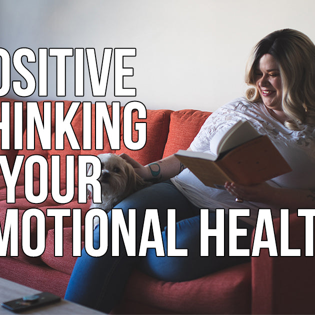 Positive Thinking And Your Emotional Health
