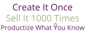 Create it once sell it 1000 times digital products fran asaro Thrive Any Way
