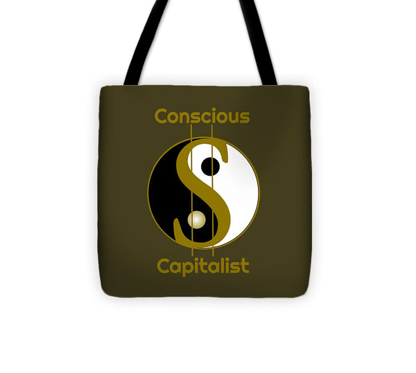 Conscious Capitalist - Tote Bag - Thrive Any Way