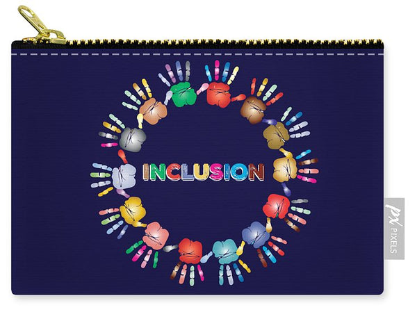Inclusion - Carry-All Pouch - Thrive Any Way