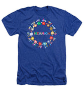 Inclusion - Heathers T-Shirt - Thrive Any Way