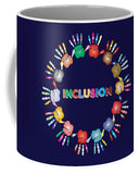 Inclusion - Mug - Thrive Any Way