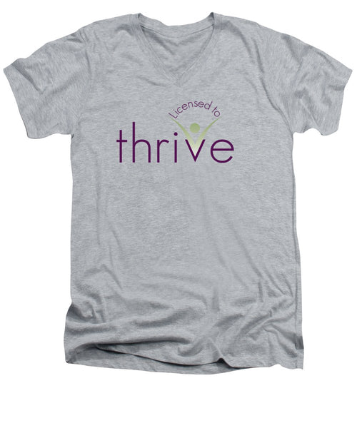 Licensed To Thrive - Men's V-Neck T-Shirt - Thrive Any Way