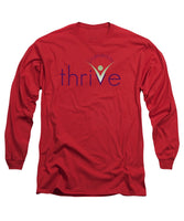 Licensed To Thrive - Long Sleeve T-Shirt - Thrive Any Way