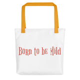 Born to be Mild Tote bag - Thrive Any Way
