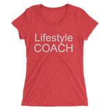 Lifestyle Coach White Lettering Ladies' short sleeve t-shirt - Thrive Any Way