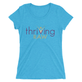 Thriving Raw Ladies' short sleeve t-shirt - Thrive Any Way