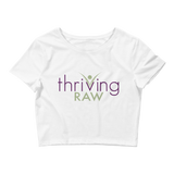 Thriving Raw Women's Crop Tee - Thrive Any Way