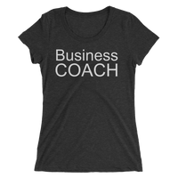 Business Coach, White Lettering - Ladies' short sleeve t-shirt - Thrive Any Way